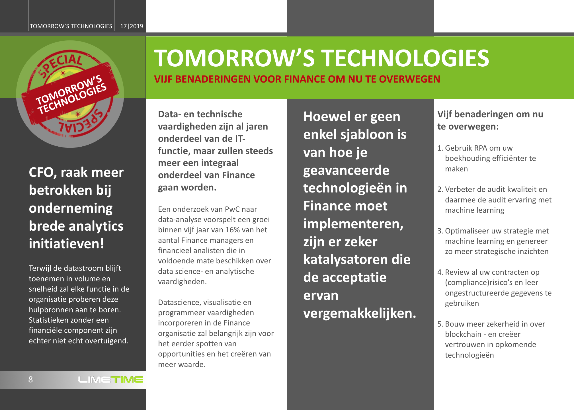 * Tomorrow's Technologies * SPECIAL * Vijf benaderingen voor Finance om nu te overwegen